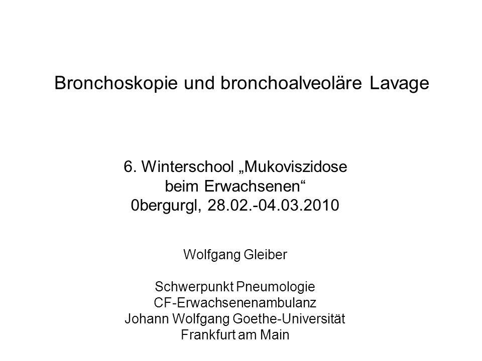 Bronchoskopie und bronchoalveoläre Lavage