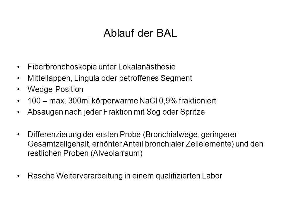 Ablauf der BAL Fiberbronchoskopie unter Lokalanästhesie