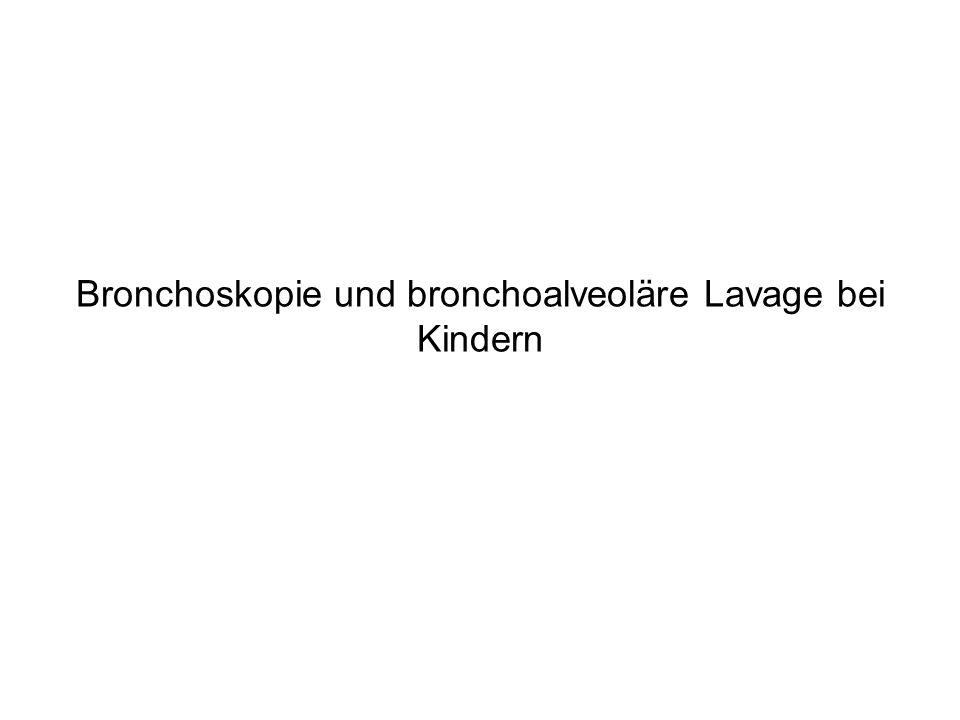 Bronchoskopie und bronchoalveoläre Lavage bei Kindern