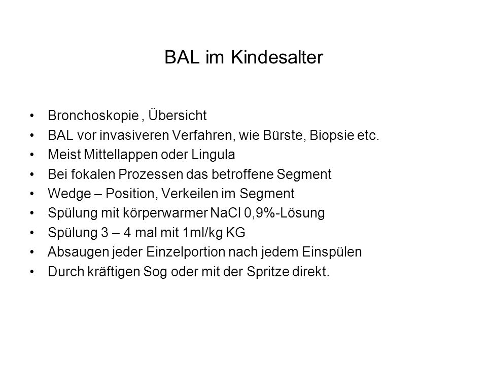 BAL im Kindesalter Bronchoskopie , Übersicht