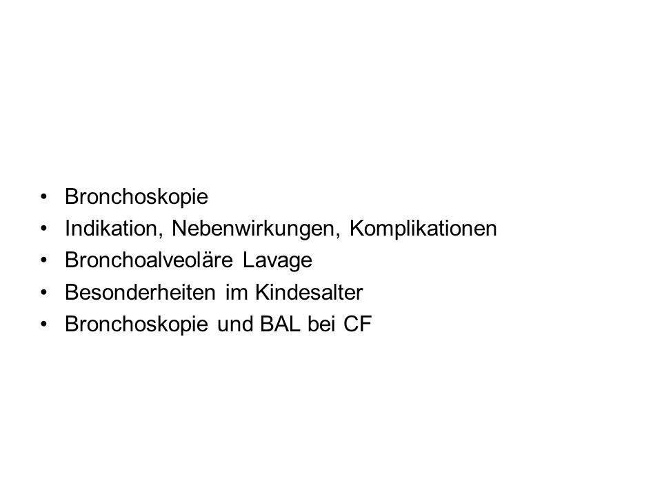 Bronchoskopie Indikation, Nebenwirkungen, Komplikationen. Bronchoalveoläre Lavage. Besonderheiten im Kindesalter.