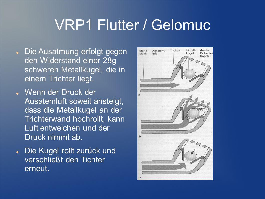 VRP1 Flutter / Gelomuc Die Ausatmung erfolgt gegen den Widerstand einer 28g schweren Metallkugel, die in einem Trichter liegt.