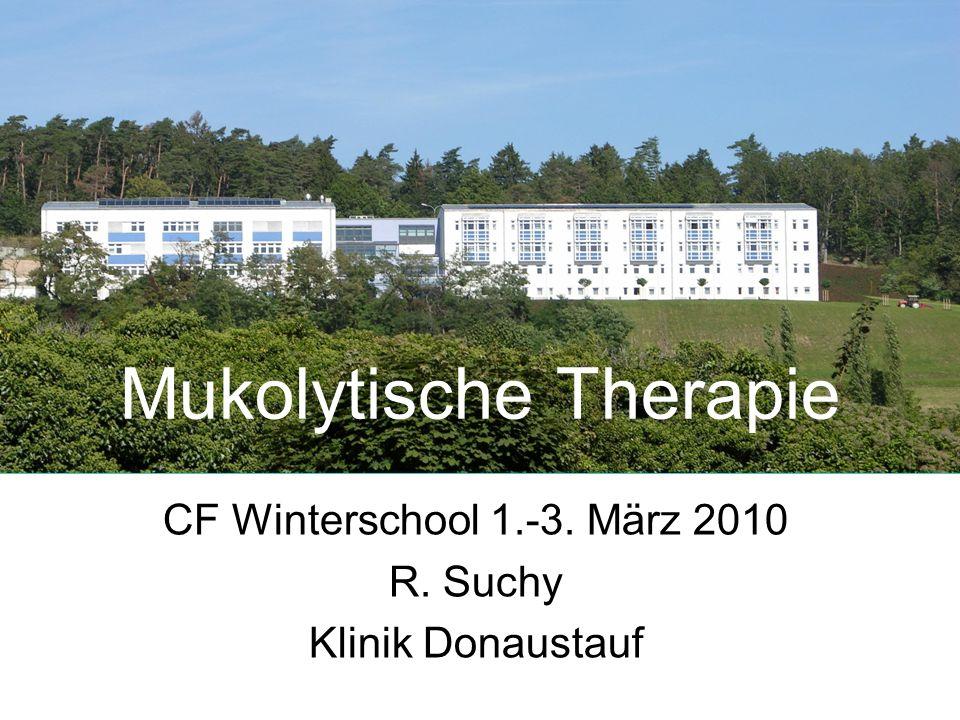 Mukolytische Therapie