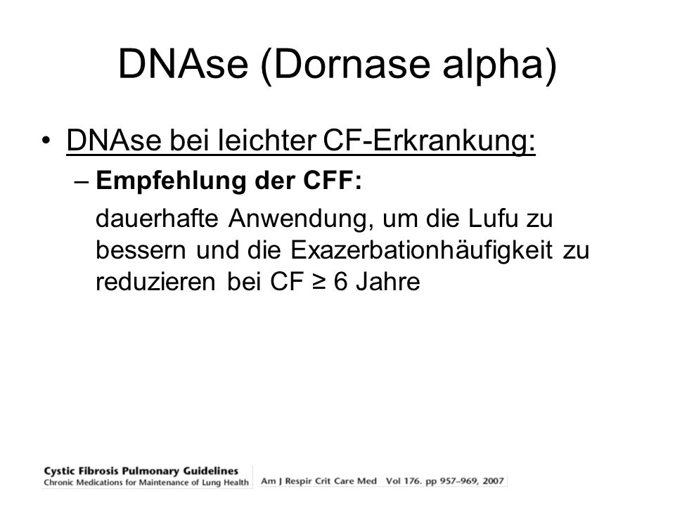 DNAse (Dornase alpha) DNAse bei leichter CF-Erkrankung: