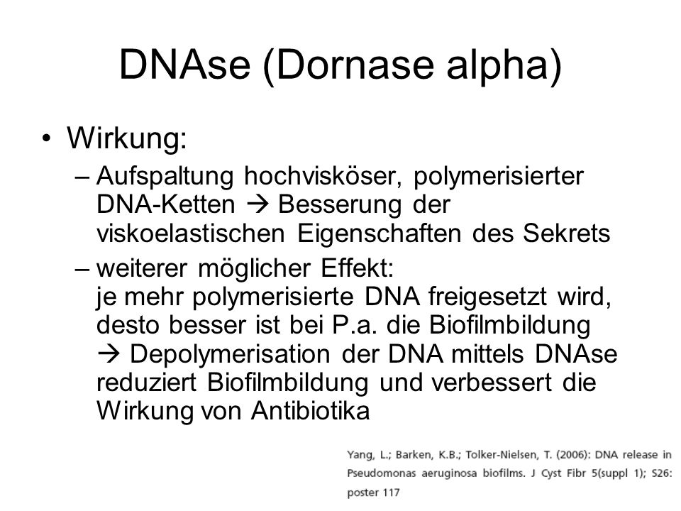 DNAse (Dornase alpha) Wirkung: