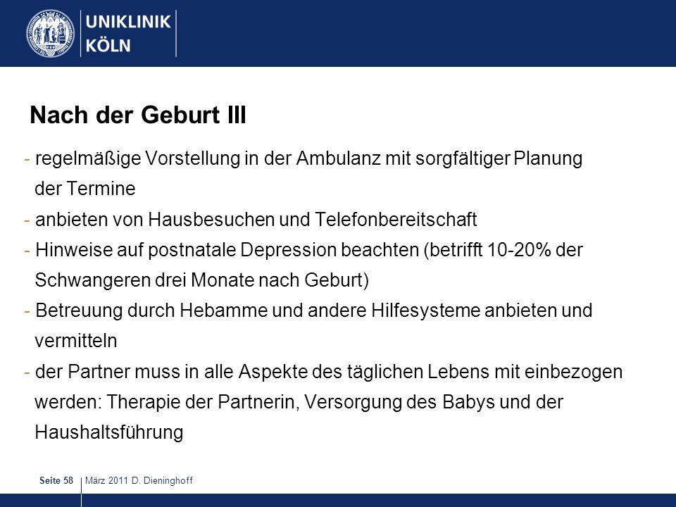 Nach der Geburt III regelmäßige Vorstellung in der Ambulanz mit sorgfältiger Planung. der Termine.