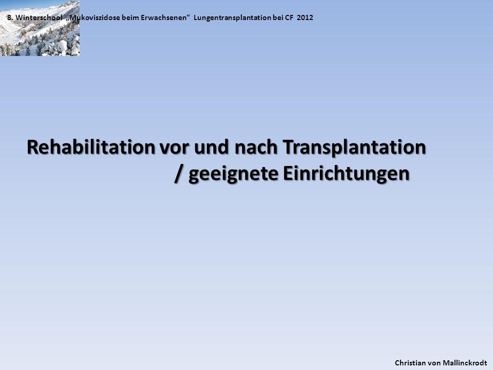 Rehabilitation vor und nach Transplantation / geeignete Einrichtungen