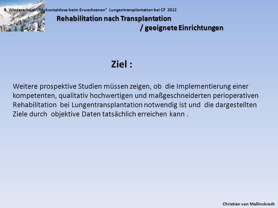 Ziel : Rehabilitation nach Transplantation / geeignete Einrichtungen