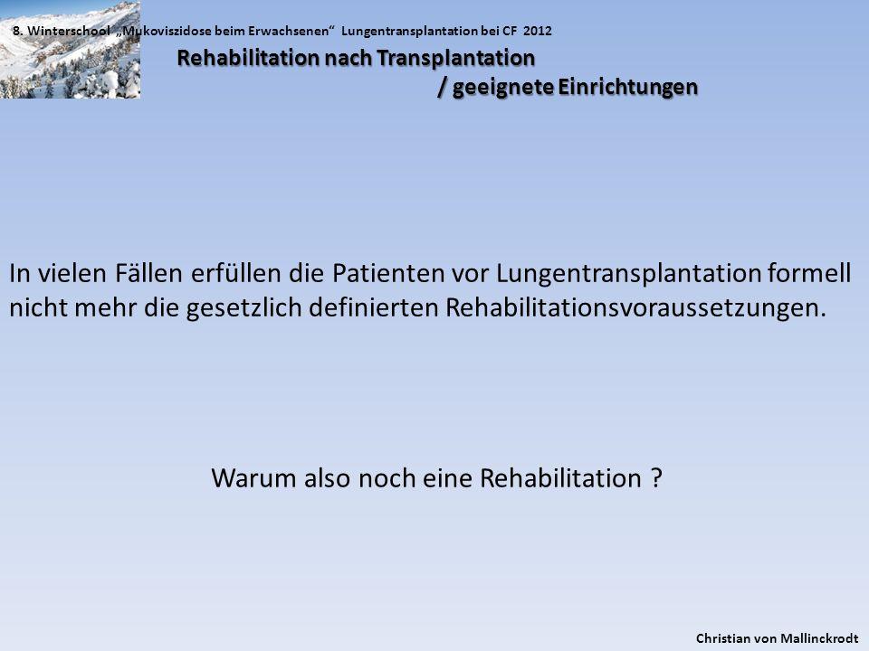 nicht mehr die gesetzlich definierten Rehabilitationsvoraussetzungen.