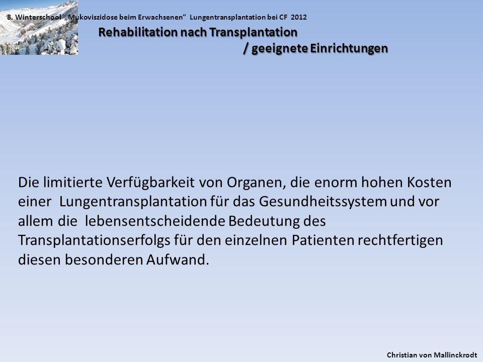 """8. Winterschool """"Mukoviszidose beim Erwachsenen Lungentransplantation bei CF 2012"""