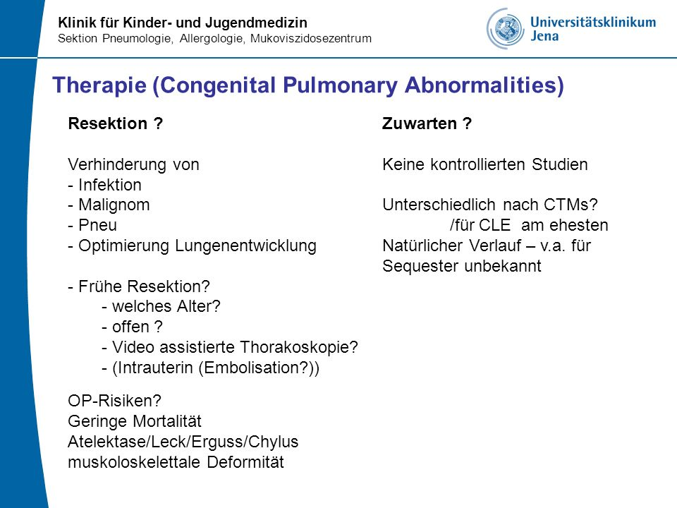 Therapie (Congenital Pulmonary Abnormalities)