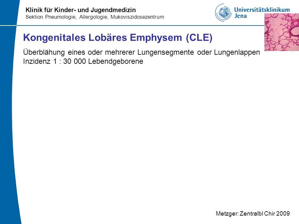 Kongenitales Lobäres Emphysem (CLE)