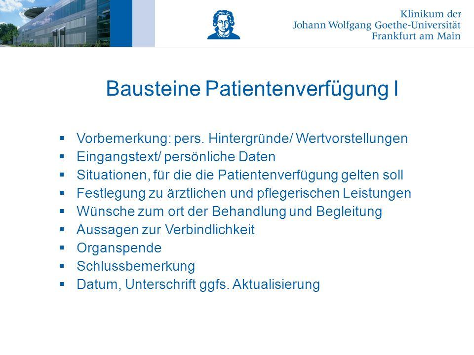 Bausteine Patientenverfügung I