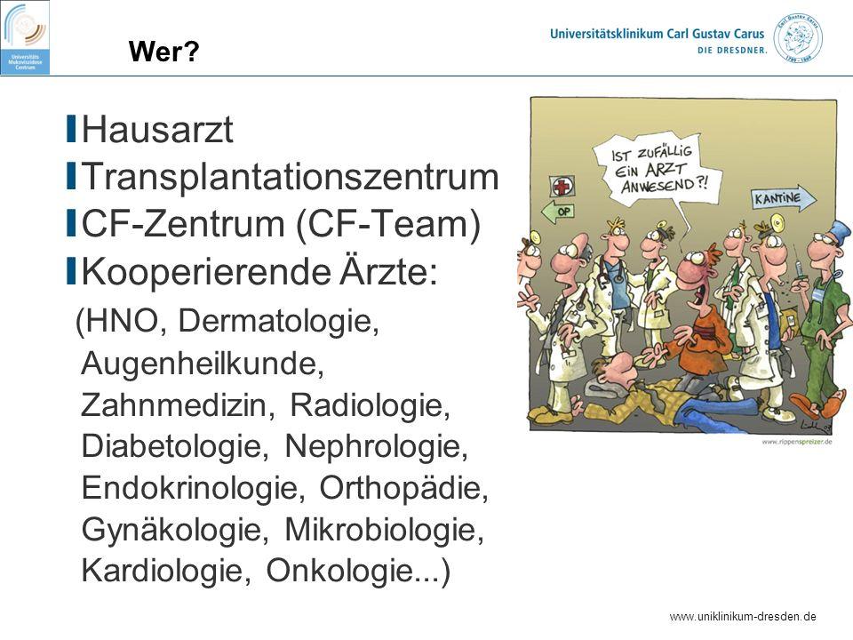 Transplantationszentrum CF-Zentrum (CF-Team) Kooperierende Ärzte: