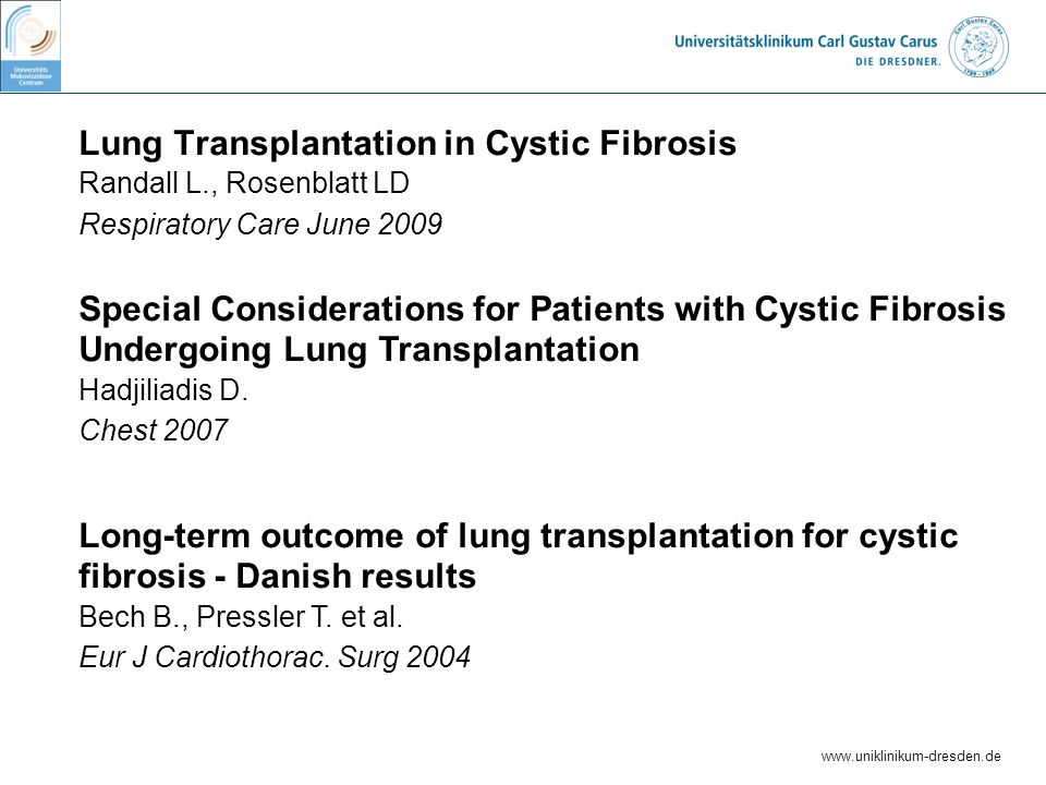 Lung Transplantation in Cystic Fibrosis Randall L