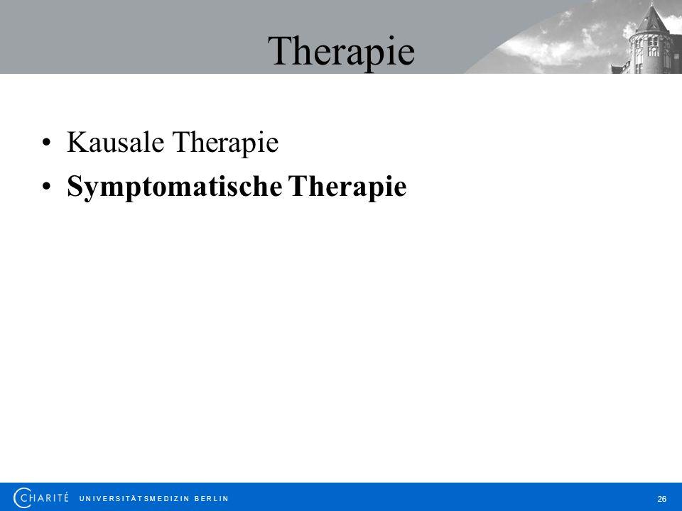 Therapie Kausale Therapie Symptomatische Therapie