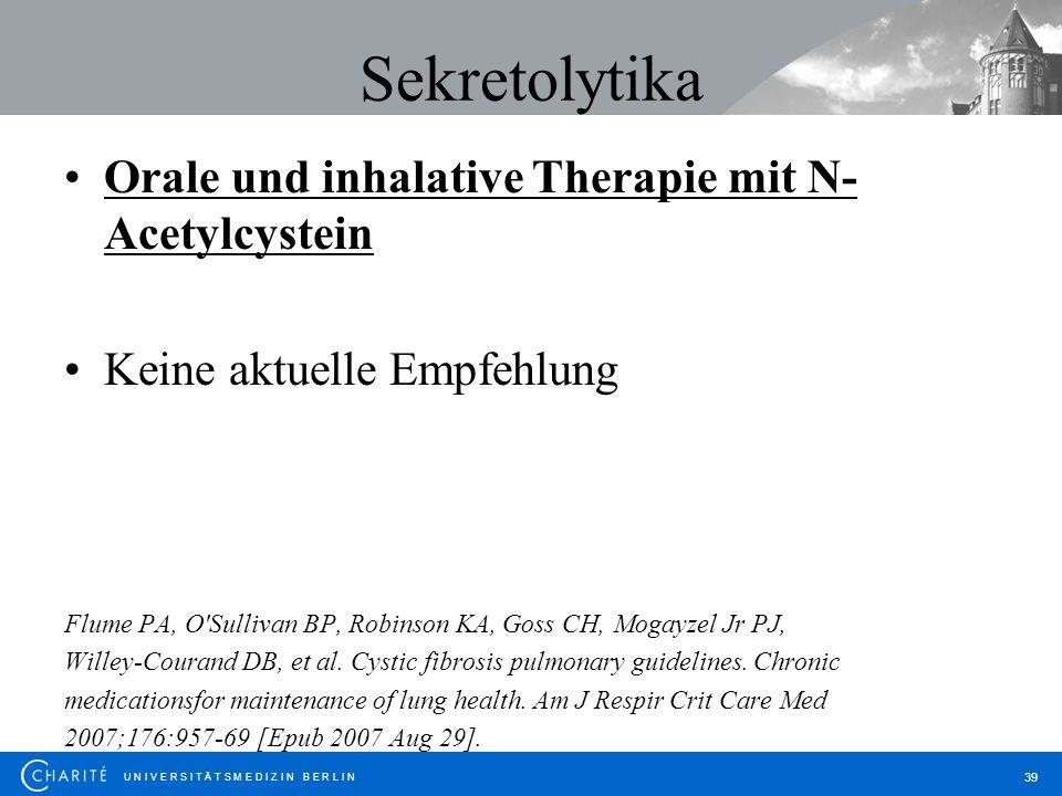 Sekretolytika Orale und inhalative Therapie mit N-Acetylcystein