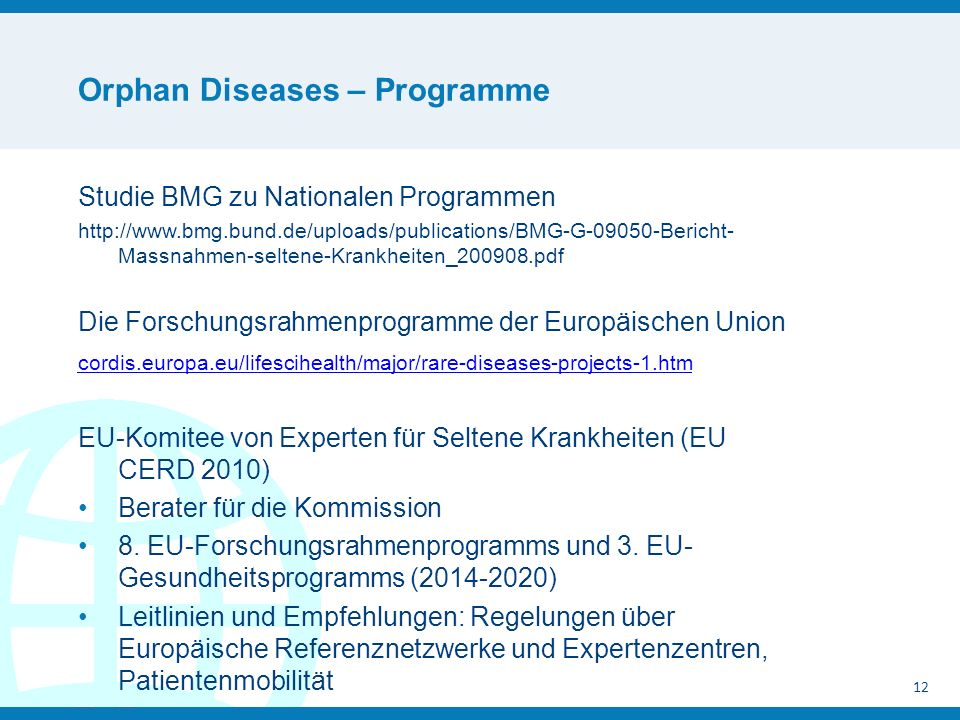 Orphan Diseases – Programme