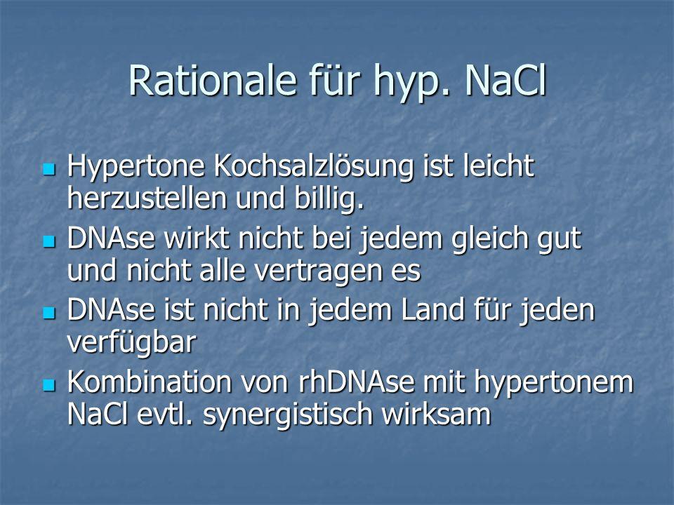 Rationale für hyp. NaCl Hypertone Kochsalzlösung ist leicht herzustellen und billig.