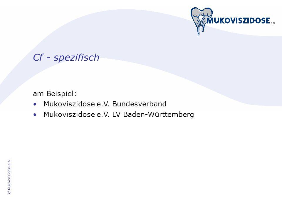 Cf - spezifisch am Beispiel: Mukoviszidose e.V. Bundesverband