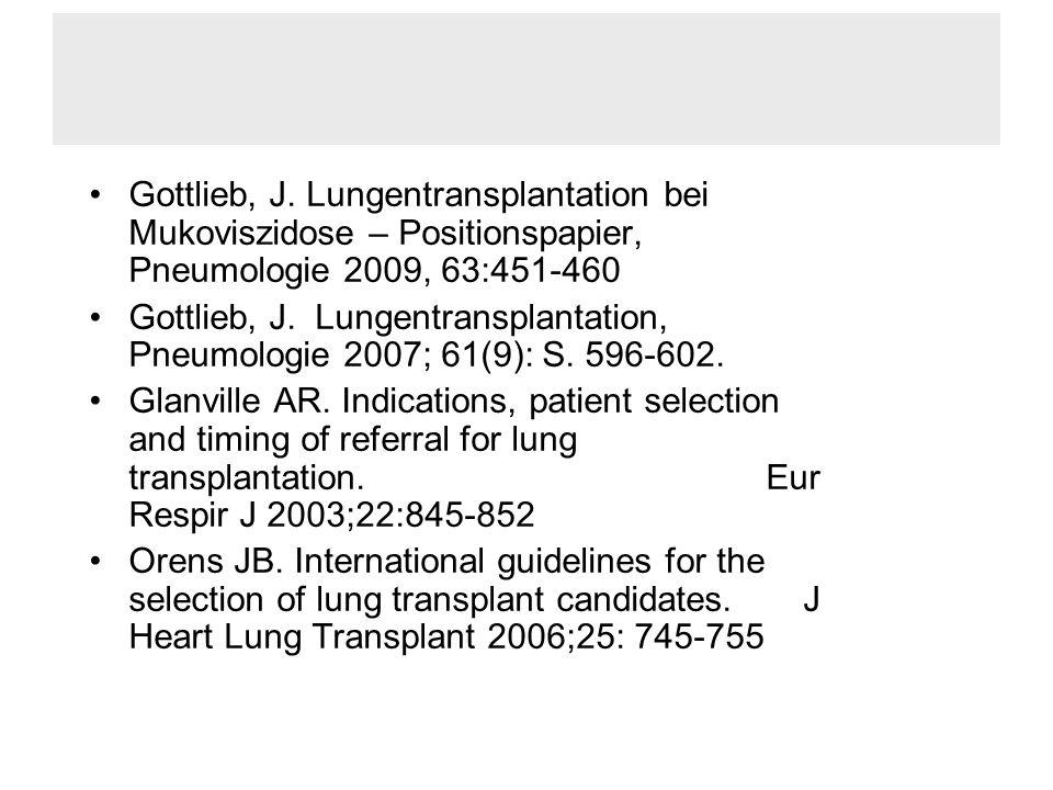 Gottlieb, J. Lungentransplantation bei Mukoviszidose – Positionspapier, Pneumologie 2009, 63:451-460