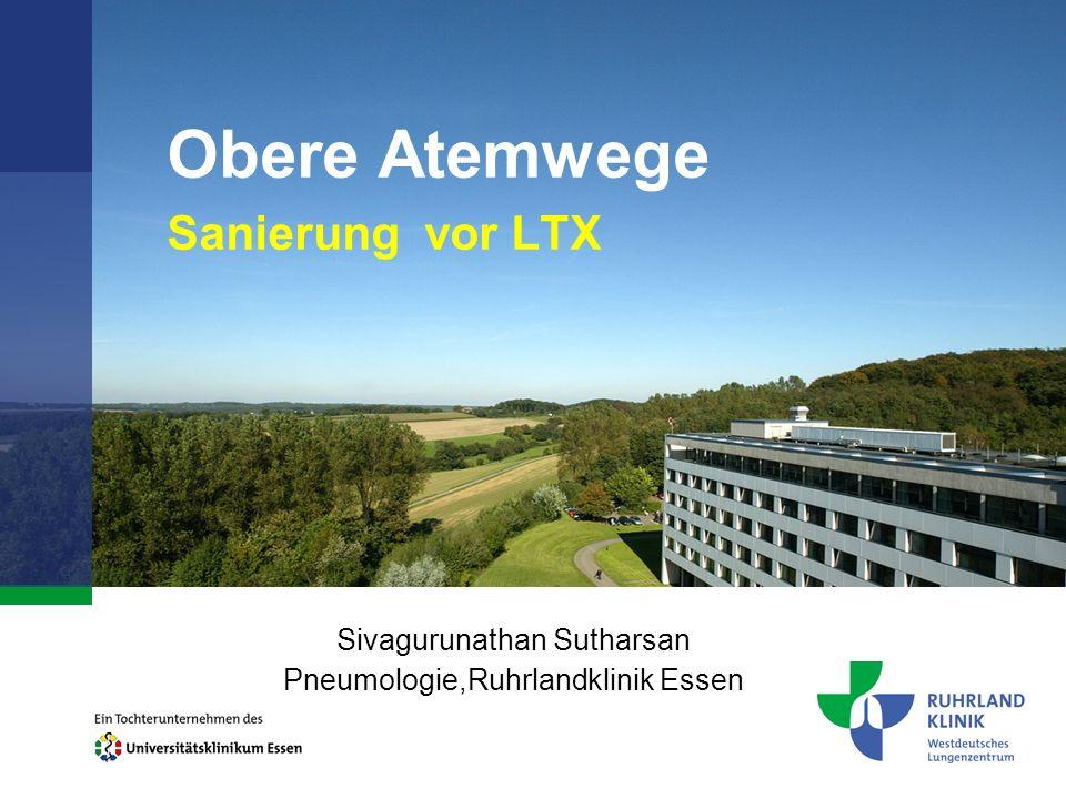 Obere Atemwege Sanierung vor LTX