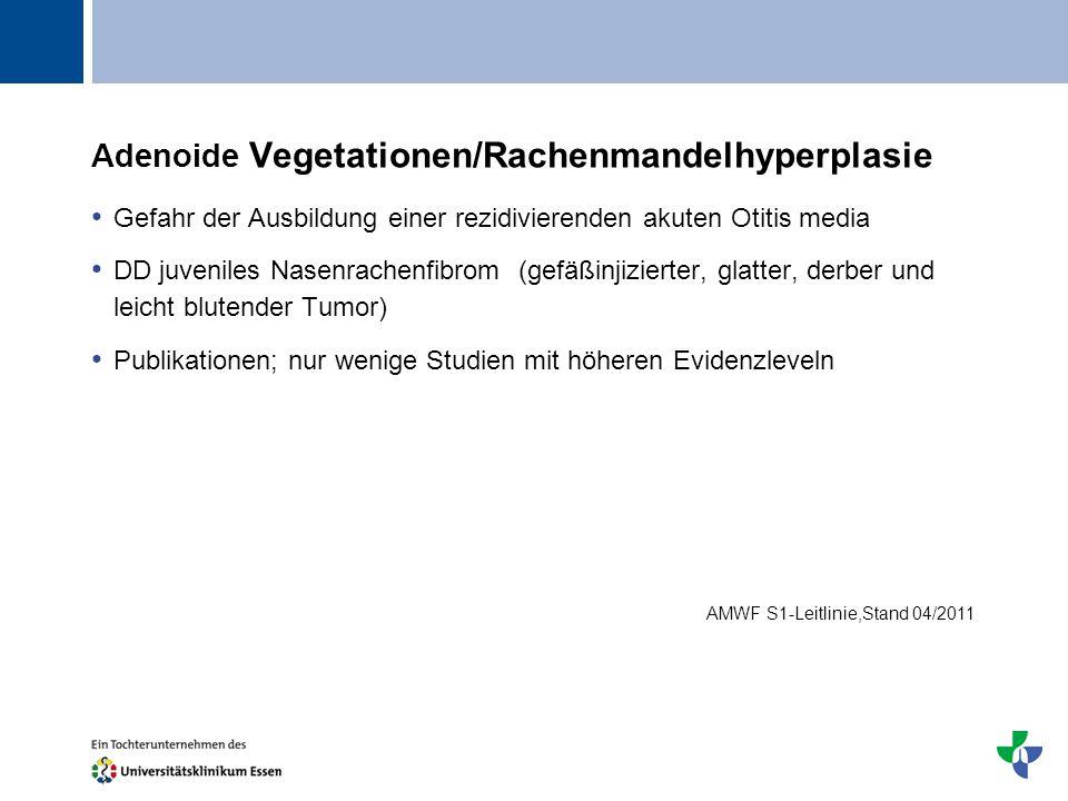 Adenoide Vegetationen/Rachenmandelhyperplasie