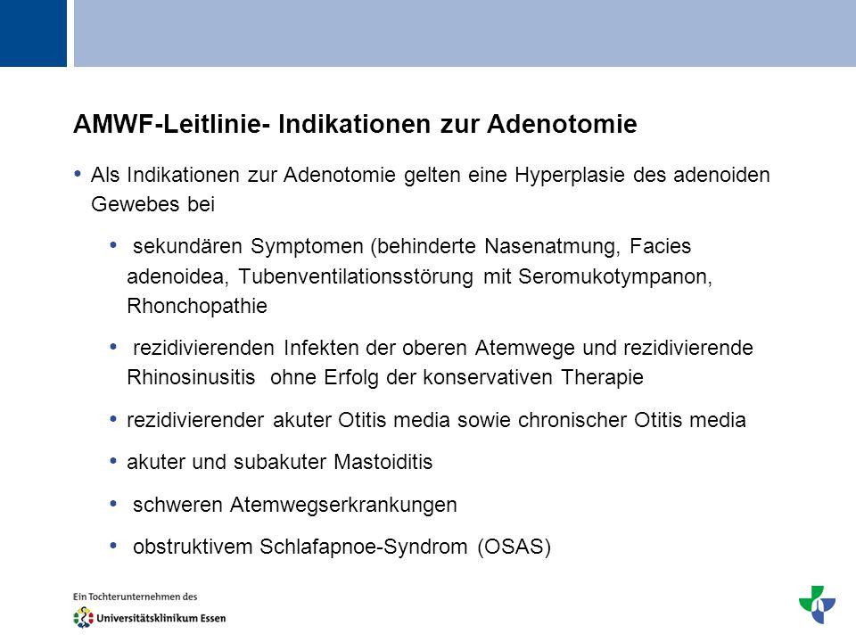 AMWF-Leitlinie- Indikationen zur Adenotomie