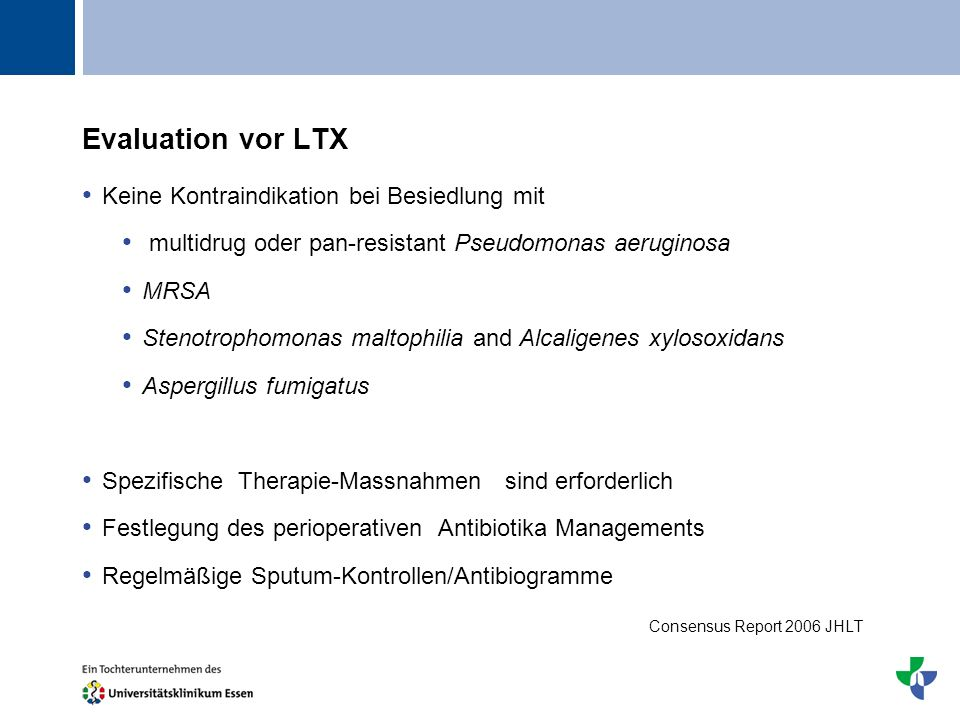 Evaluation vor LTX Keine Kontraindikation bei Besiedlung mit
