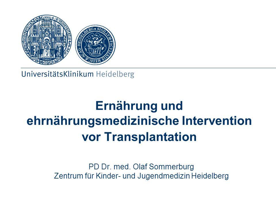 Ernährung und ehrnährungsmedizinische Intervention vor Transplantation