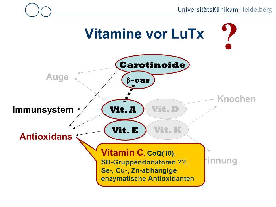 Vitamine vor LuTx Carotinoide Auge Knochen Vit. A Vit. D Immunsystem