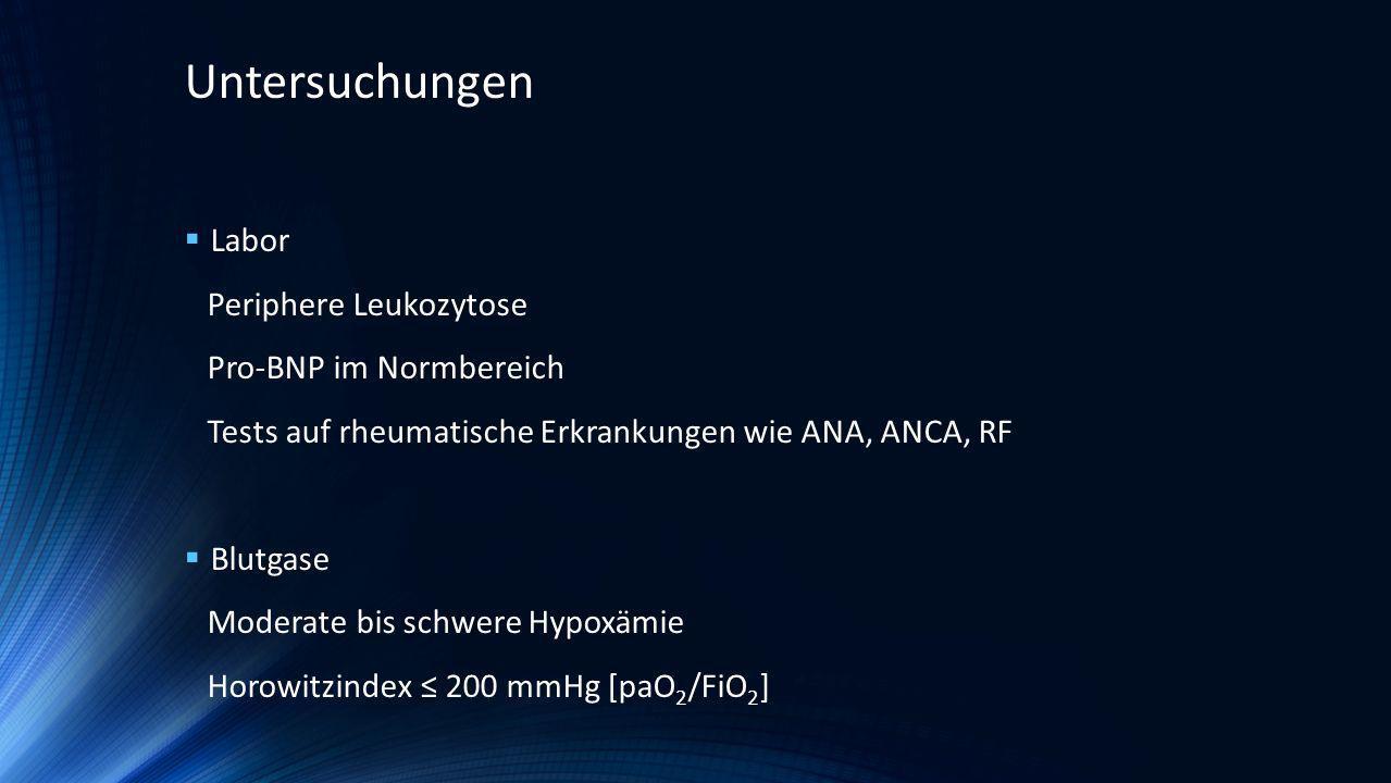 Untersuchungen Labor Periphere Leukozytose Pro-BNP im Normbereich