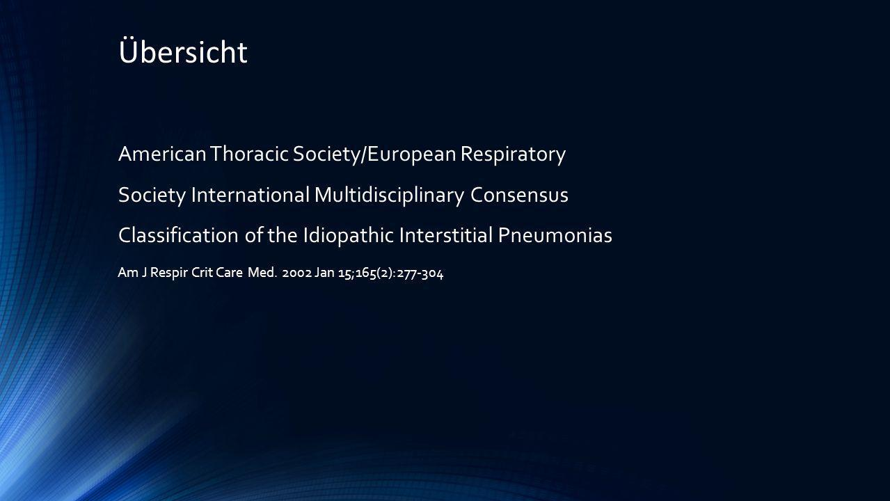 Übersicht American Thoracic Society/European Respiratory
