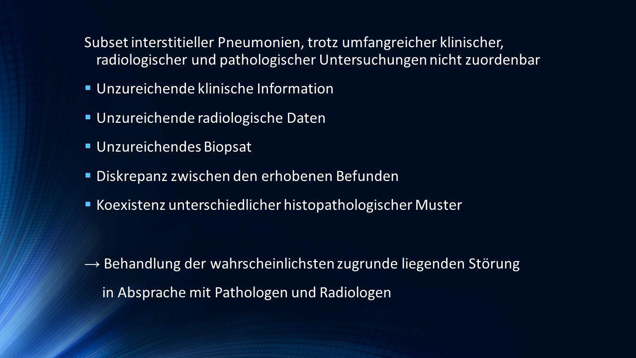 Subset interstitieller Pneumonien, trotz umfangreicher klinischer, radiologischer und pathologischer Untersuchungen nicht zuordenbar