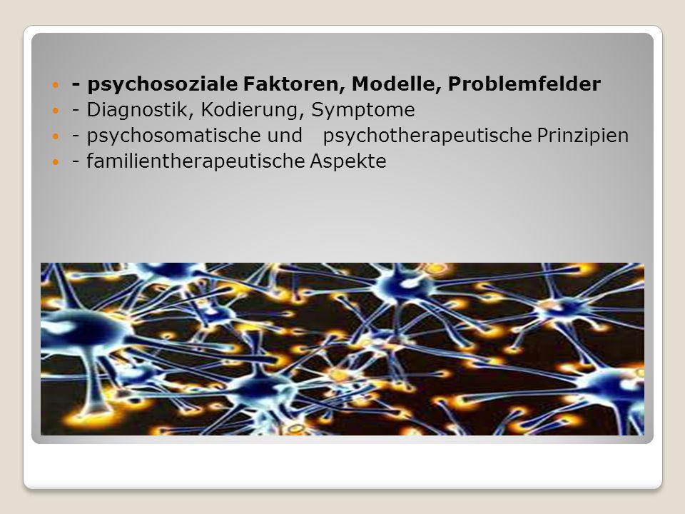 - psychosoziale Faktoren, Modelle, Problemfelder