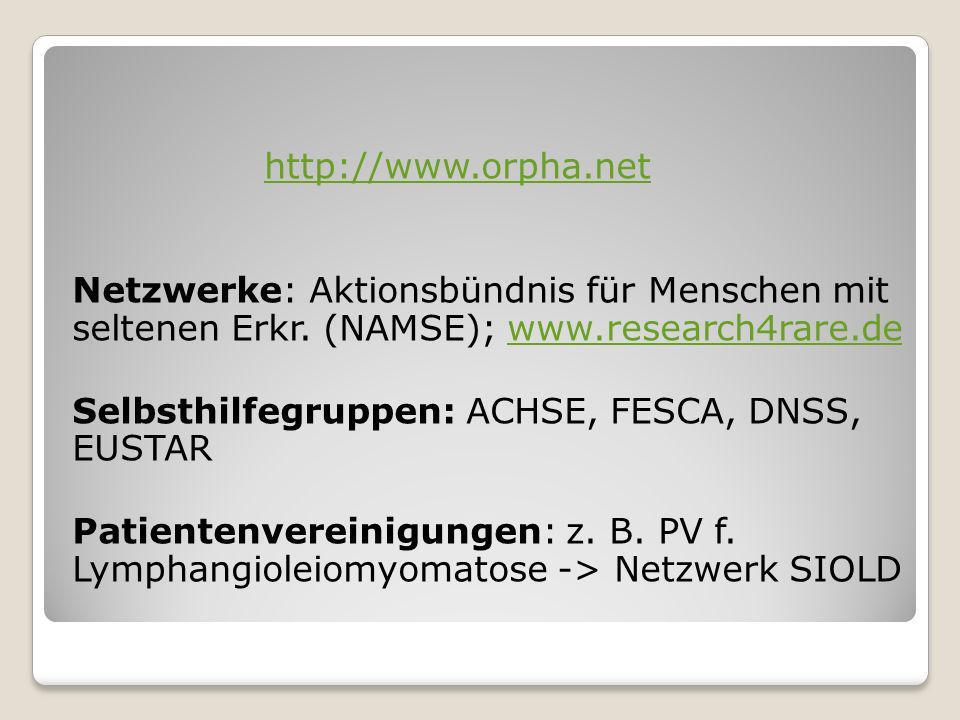 http://www.orpha.net Netzwerke: Aktionsbündnis für Menschen mit seltenen Erkr.