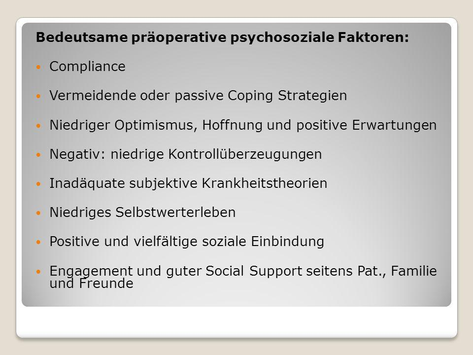 Bedeutsame präoperative psychosoziale Faktoren: