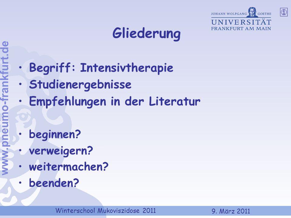 Gliederung Begriff: Intensivtherapie Studienergebnisse