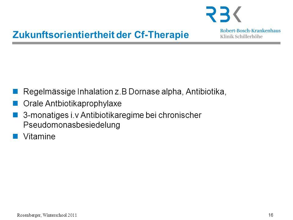 Zukunftsorientiertheit der Cf-Therapie