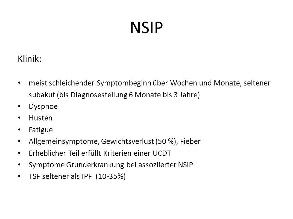 NSIP Klinik: meist schleichender Symptombeginn über Wochen und Monate, seltener. subakut (bis Diagnosestellung 6 Monate bis 3 Jahre)
