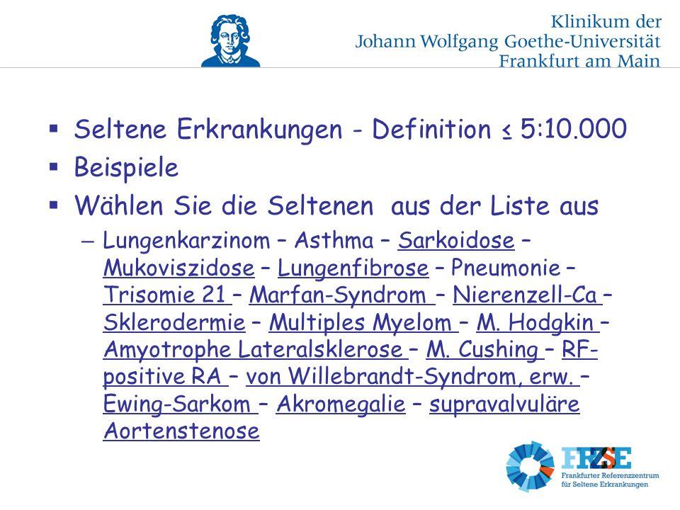 Seltene Erkrankungen - Definition ≤ 5:10.000 Beispiele