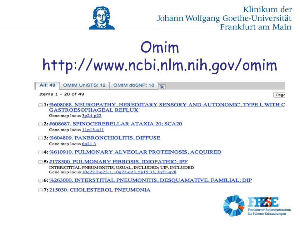 Omim http://www.ncbi.nlm.nih.gov/omim