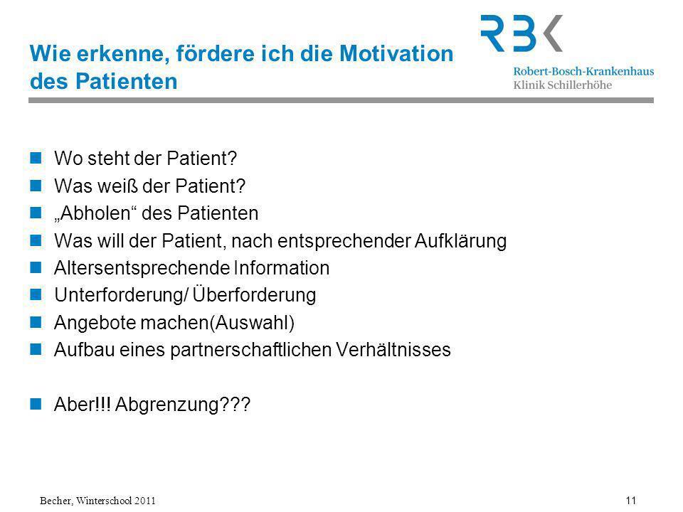 Wie erkenne, fördere ich die Motivation des Patienten