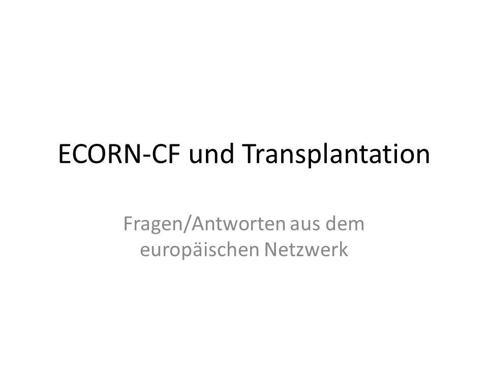 ECORN-CF und Transplantation