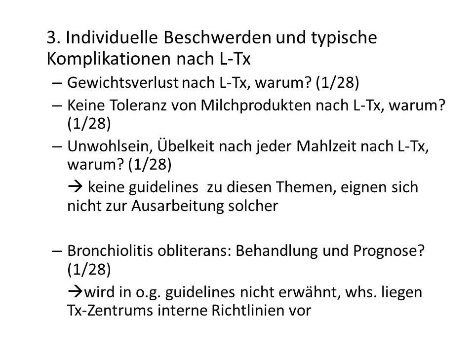 3. Individuelle Beschwerden und typische Komplikationen nach L-Tx