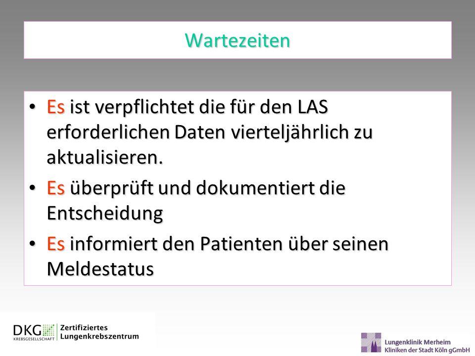 Wartezeiten Es ist verpflichtet die für den LAS erforderlichen Daten vierteljährlich zu aktualisieren.