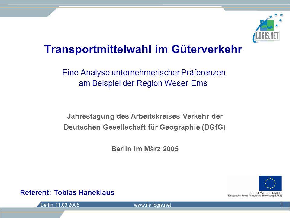 Transportmittelwahl im Güterverkehr Eine Analyse unternehmerischer Präferenzen am Beispiel der Region Weser-Ems