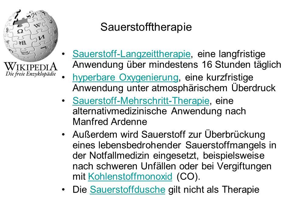 Sauerstofftherapie Sauerstoff-Langzeittherapie, eine langfristige Anwendung über mindestens 16 Stunden täglich.
