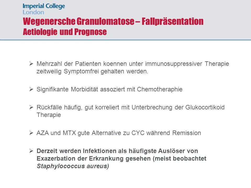 Wegenersche Granulomatose – Fallpräsentation Aetiologie und Prognose
