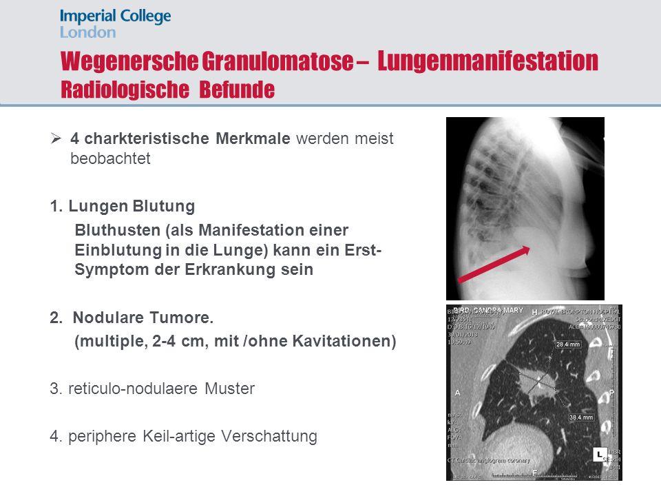 Wegenersche Granulomatose – Lungenmanifestation Radiologische Befunde